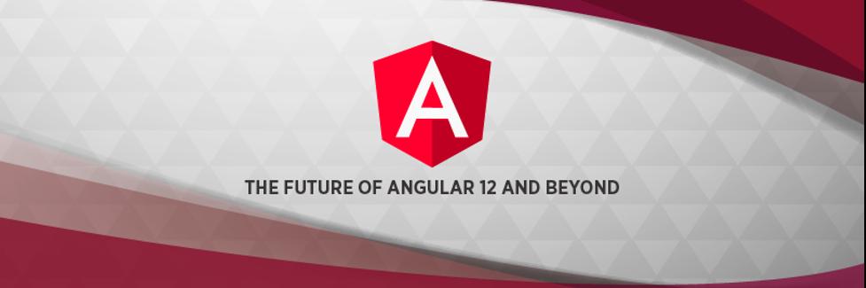 Angular 12 有哪些新特性?