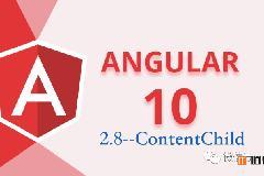 Angular10教程–2.8 ContentChild与ContentChildren 装饰器